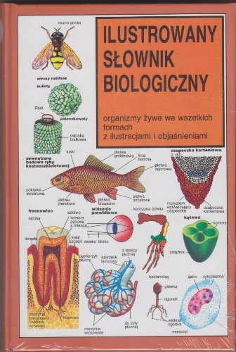 ILUSTROWANY SŁOWNIK BIOLOGICZNY ORGANIZMY
