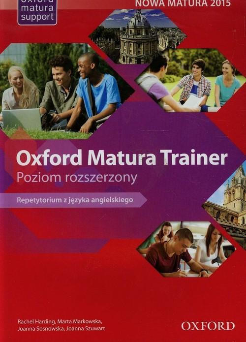 Oxford Matura Trainer. Nowa Matura 2015 Repetytori