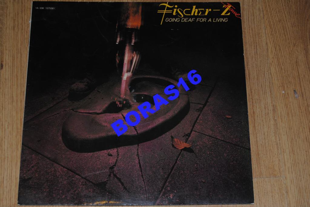 Fischer-Z - Going Deaf For A Living __(VG+/Ex)