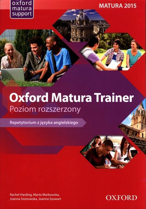 Oxford Matura Trainer. Nowa Matura 2020 Repetytori