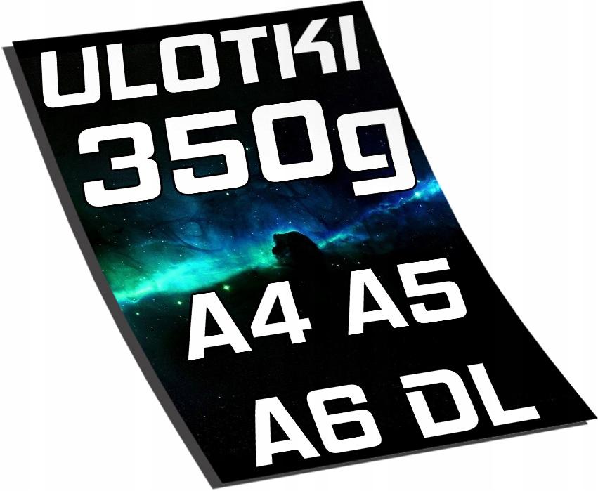 ULOTKI GRUBE 350g A4 500 A5 1000 A6 2000 DL 1500