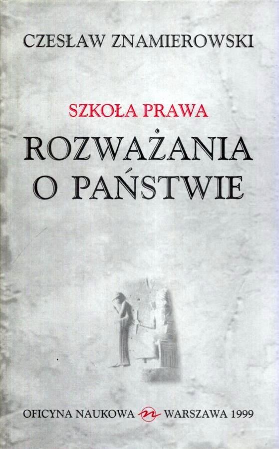 Znamierowski - SZKOŁA PRAWA ROZWAŻANIA O PAŃSTWIE