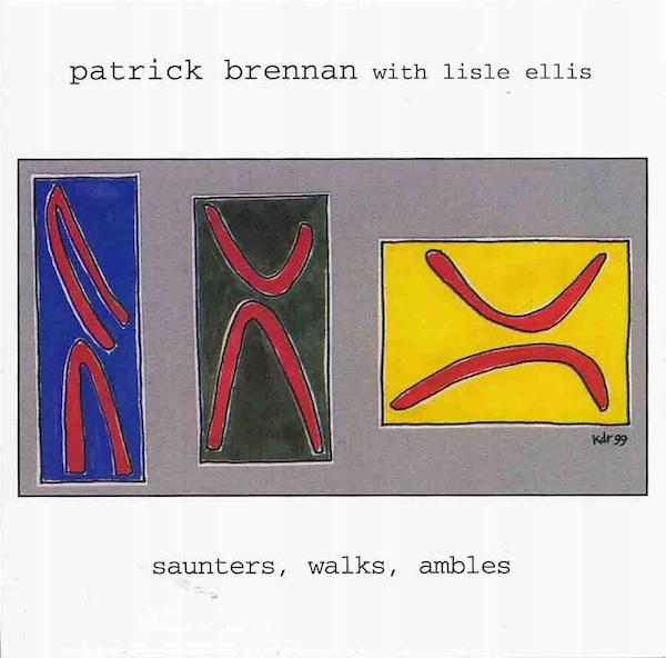 CD PATRICK BRENNAN - Saunters, Walks, Ambles