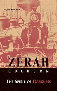 ZERAH COLBURN THE SPIRIT OF DARKNESS MORTIMER JOHN