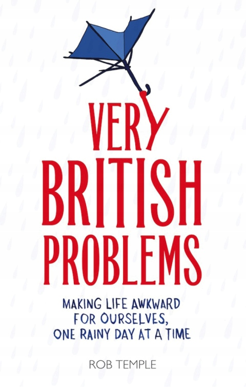 Very British Problems - Rob Temple