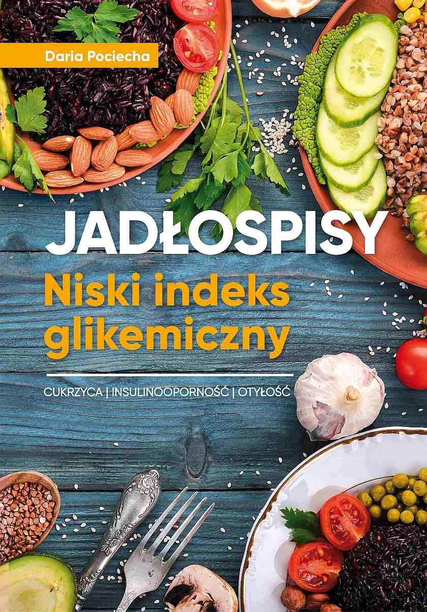 Jadłospisy. Dieta, niski indeks glikemiczny