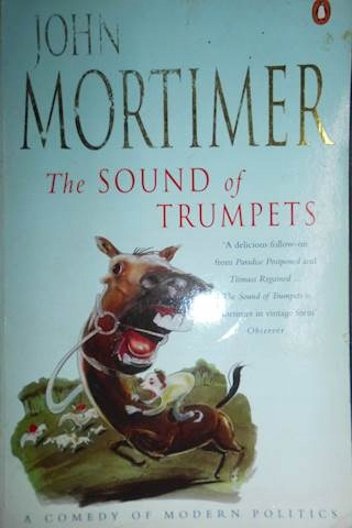 The Sound of Trumpets - John Mortimer