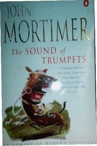 The Sound of Trumpets - John Mortimer
