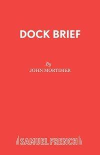 Dock Brief Mortimer John