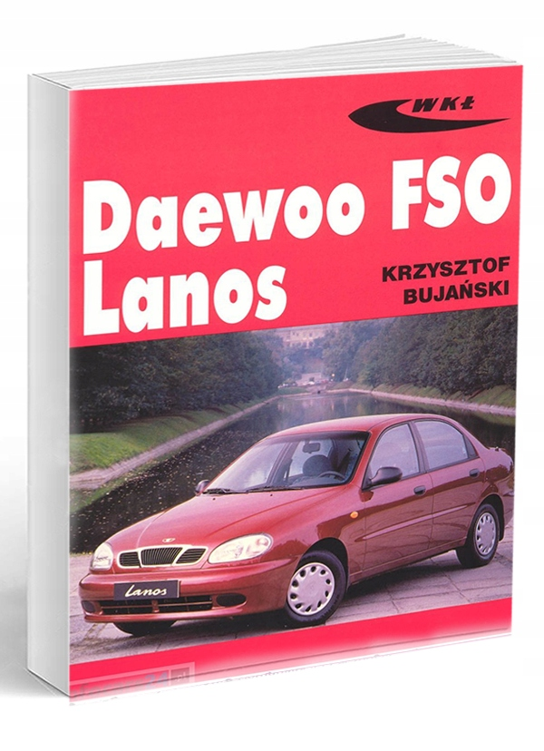 Daewoo FSO Lanos -Sam Naprawiam