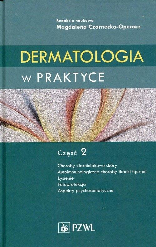 Dermatologia w praktyce Część 2