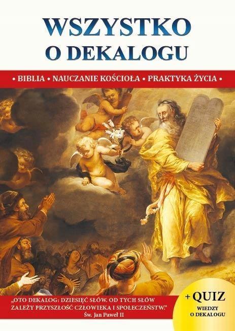 WSZYSTKO O DEKALOGU XS, KS. JACEK MOLKA